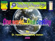 One world...One destiny On Joti 2009