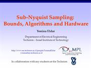 Sub-Nyquist Sampling: Bounds, Algorithms and Hardware