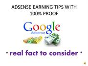 ADSENSE EARNING TIPS WITH 100% PROOF