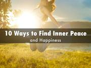 10 Ways to Find Inner Peace And Happiness