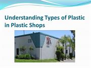 Understanding Types of Plastic in Plastic Shops