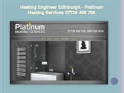Edinburgh Central Heating Engineers - Platinum Heating Services
