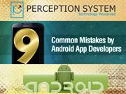 9 Common Mistakes Made by Android Developers