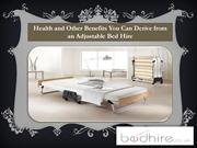 Health and Other Benefits You Can Derive from an Adjustable Bed Hire