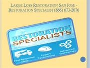 Large Loss Restoration San Jose CA - Restoration Specialist