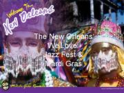 The New Orleans We Love_Jazz_Fest_Mardi