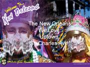 The New Orleans We Love_Uptown