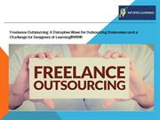 Freelance Outsourcing: A Challenge for Designers of Learning