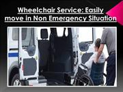 Wheelchair Service Easily