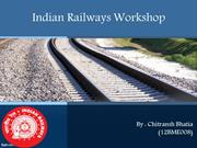internship presentation at indian railway  workshop
