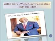 Attorney Willie Gary - Willie Gary Foundation (800) 329-4279