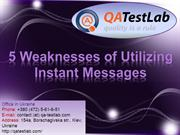 5 Weaknesses of Utilizing Instant Messages