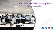 Call Centers Outsourcing Facts – CallCentersIndia.com