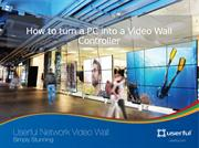 Turn PC to Video Wall Controller