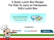 2 Quick Lunch Box Receipt For Kids