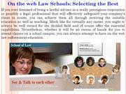On the web Law Schools Selecting the Best