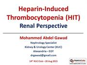 Heparin Induced Thrombocytopenia (HIT) - Renal Perspective