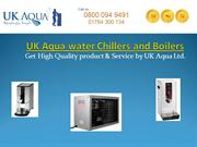 Top Brands Drinking Water Chillers and Boilers by UK Aqua Ltd.