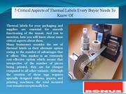 5 Critical Aspects of Thermal Labels Every Buyer Needs To Know Of