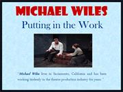 Michael Wiles_Putting in the Work