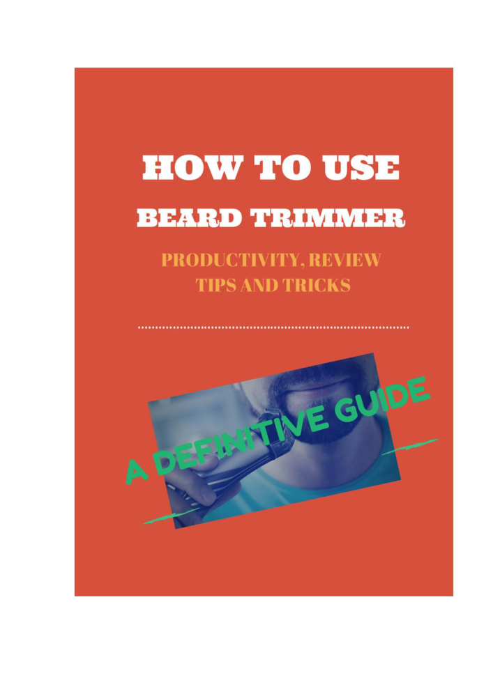 how to use beard trimmer productivity and tips authorstream. Black Bedroom Furniture Sets. Home Design Ideas