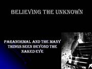 believing the unknown