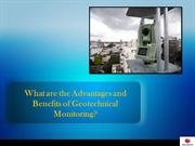 What are the Advantages and Benefits of Geotechnical Monitoring