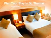 Plan Your Stay In St. Thomas
