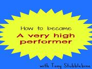 How to become a very high performer - with Tony Stubblebine (Part 1)
