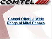 Comtel Offers a Wide Range of Mitel Phones