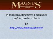 In trial consulting firms Employees cando turn into clients