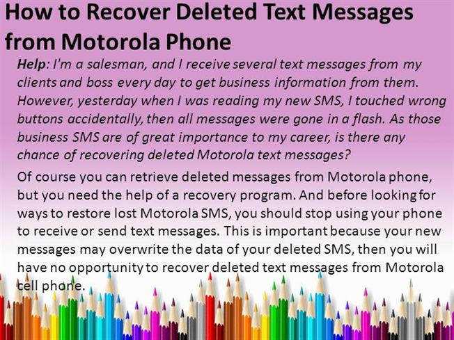 How to Recover Deleted Text Messages from Motorola Phone