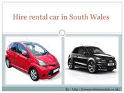 Hire Rental Car in South Wales