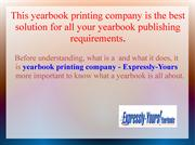 This yearbook printing company is the best solution for all your yearb