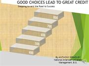 Good Choices Lead to Great Credit