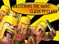 Mastering the Game Clash of Clans