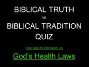 Biblical Truth Biblical Tradition- Gods Health Laws God's Health Laws
