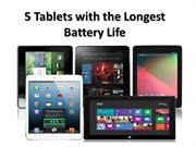 5 Tablets with the Longest Battery Life