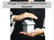 Things To Know About Home Security