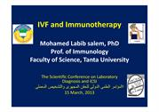 IVF and Immunotherapy by Prof. Mohamed Labib Salem