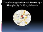 Transforming Nasik Into A Smart City – Thoughts By Dr. Uday Salunkhe