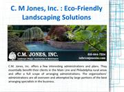 C. M Jones, Inc. - Eco-Friendly Landscaping Solutions
