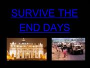 Survive The End Of Days Videos - Survive The End Of Days Program