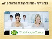 Cabbage Tree Solutions a Transcription Service