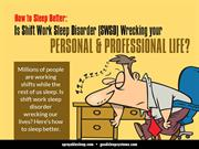 Is Shift Work Disorder Wrecking Your PERSONAL & PROFESSIONAL LIFE?