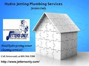 Professional Hydro Jetting Plumbing Services | Jettersonly.com
