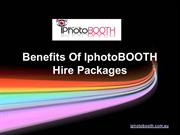 Benefits Of IphotoBOOTH Hiring Packages