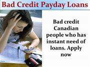 Bad Credit Payday Loans- Cash Loans Online