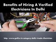 Benefits of Hiring A Verified  Electricians In Delhi