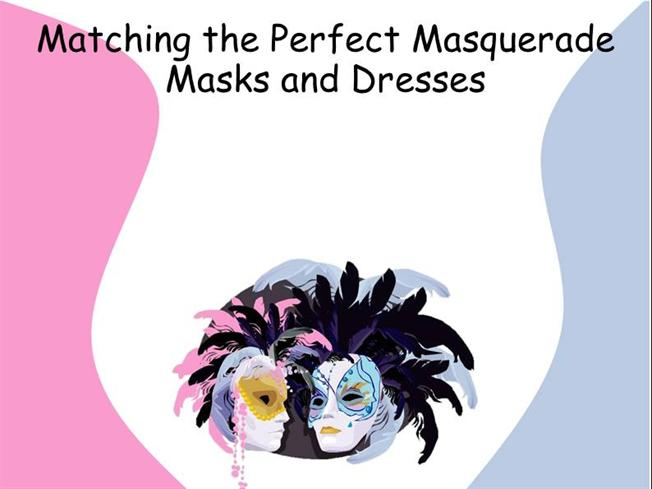 387170f69add Matching the Perfect Masquerade Masks And Dresses |authorSTREAM